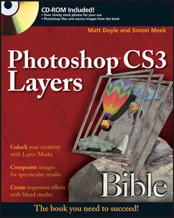 Photoshop® CS3 Layers Bible