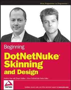 Beginning DotNetNuke® Skinning and Design