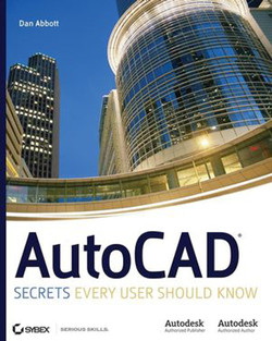 Autocad®: Secrets Every User Should Know