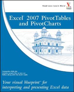 Excel® 2007 PivotTables and PivotCharts