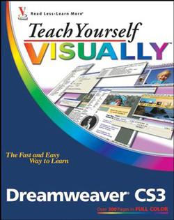 Teach Yourself VISUALLY™: Dreamweaver® CS3