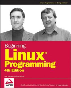 Beginning Linux Programming, 4th Edition