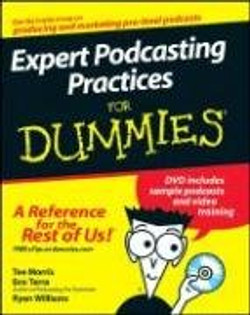 Expert Podcasting Practices For Dummies®