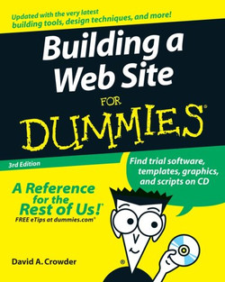 Building a Web Site For Dummies®, 3rd Edition