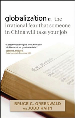 Globalizátion: The irrational fear that someone in China will take your job
