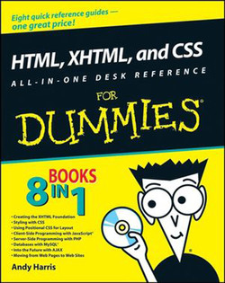 HTML, XHTML, and CSS All-In-One Desk Reference For Dummies®