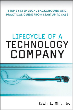 Lifecycle of a Technology Company: Step-by-Step Legal Background and Practical Guide from Startup to Sale