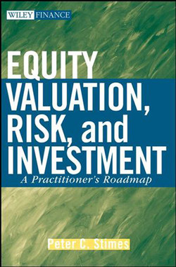 Equity Valuation, Risk, and Investment: A Practitioner's Roadmap