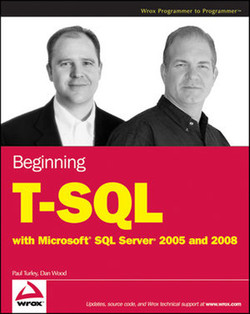 Beginning T-SQL with Microsoft® SQL Server® 2005 and 2008