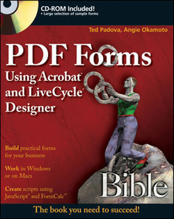 PDF Forms Using Acrobat® and LiveCycle® Designer Bible