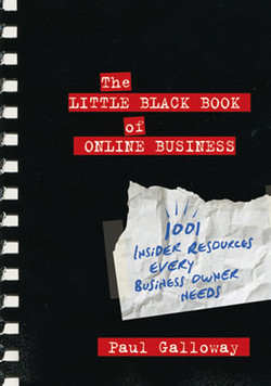 The Little Black Book of Online Business: 1001 Insider Resources Every Business Owner Needs