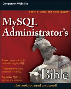 MySQL® Administrator's Bible