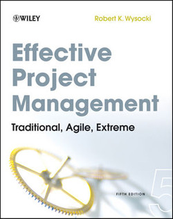 Effective Project Management: Traditional, Agile, Extreme