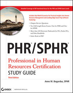 PHR®/SPHR® Professional in Human Resources Certification Study Guide, Third Edition