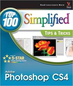 Photoshop® CS4: Top 100 Simplified® Tips & Tricks