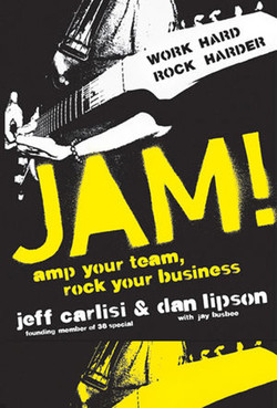 Jam!: Amp Your Team, Rock Your Business
