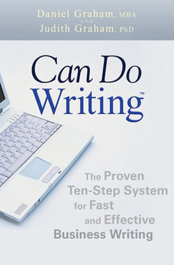 Can Do Writing™: The Proven Ten-Step System for Fast and Effective Business Writing