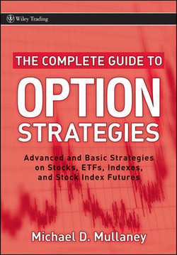 The Complete Guide to Option Strategies: Advanced and Basic Strategies on Stocks, ETFs, Indexes, and Stock Indexes