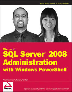 Microsoft® SQL Server® 2008 Administration with Windows PowerShell™