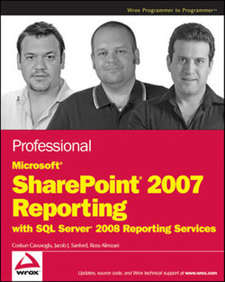 Professional Microsoft® SharePoint® Server 2007 Reporting with SQL Server 2008 Reporting Services