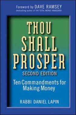 Thou Shall Prosper: Ten Commandments for Making Money, Second Edition