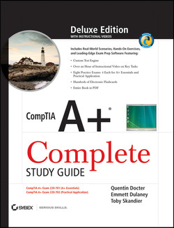 CompTIA A+® Complete Deluxe Study Guide:Exams 220-701 (Essentials) and 220-702 (Practical Application)
