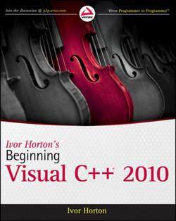 Ivor Horton's Beginning Visual C++® 2010