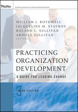 Practicing Organization Development: A Guide for Leading Change: A Third Edition