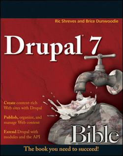 Drupal® 7 Bible