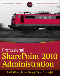 Professional SharePoint® 2010 Administration