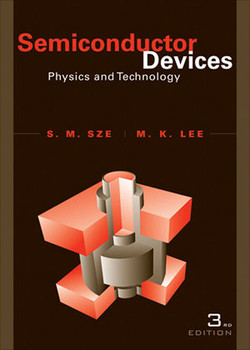Semiconductor Devices: Physics and Technology, 3rd Edition