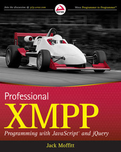 Professional XMPP Programming with JavaScript® and jQuery