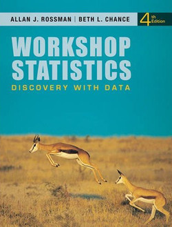 Workshop Statistics: Discovery with Data, Fourth Edition