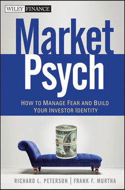 MarketPsych: How to Manage Fear and Build Your Investor Identity