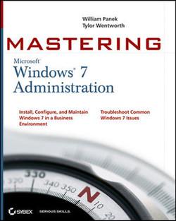 Mastering Microsoft® Windows® 7 Administration