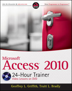 Microsoft® Access® 2010 24-Hour Trainer