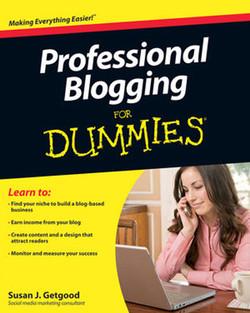 Professional Blogging For Dummies®
