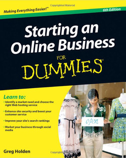 Starting an Online Business For Dummies®, 6th Edition