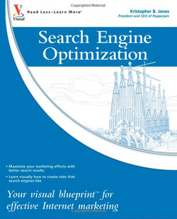 Search Engine Optimization: Your visual blueprint™ for effective Internet marketing, 2nd Edition