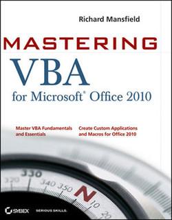 Mastering VBA for Microsoft® Office 2010