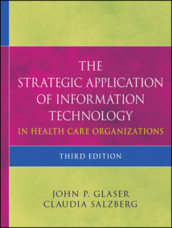 The Strategic Application of Information Technology in Health Care Organizations, Third Edition
