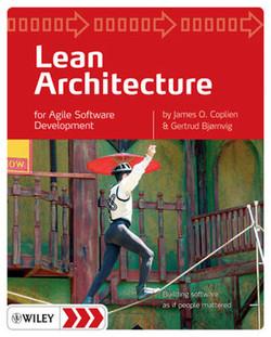 Lean Architecture for Agile Software Development
