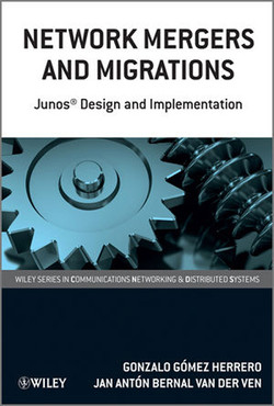 Network Mergers and Migrations: Junos® Design and Implementation