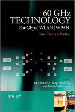 60 GHz Technology for Gbps WLAN and WPAN From Theory to Practice