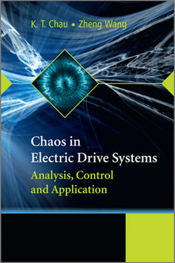 Chaos in Electric Drive Systems Analysis, Control and Application