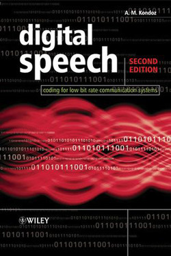 Digital Speech: Coding for Low Bit Rate Communication Systems, 2nd Edition