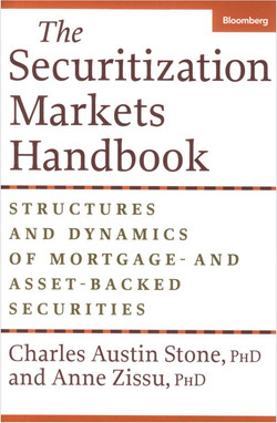 The Securitization Markets Handbook: Structures and Dynamics of Mortgage-and Asset-Backed Securities