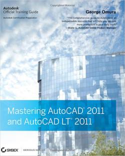 Mastering: AutoCAD® 2011 and AutoCAD LT® 2011