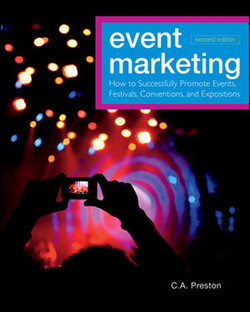 Event Marketing: How to Successfully Promote Events, Festivals, Conventions, and Expositions, Second Edition