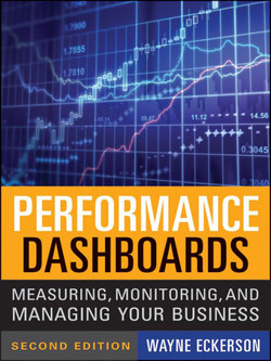 Performance Dashboards: Measuring, Monitoring, and Managing Your Business, 2nd Edition